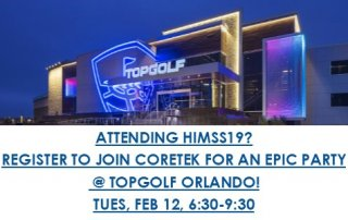 Join Coretek for TOPGOLF ORLANDO at HIMSS19