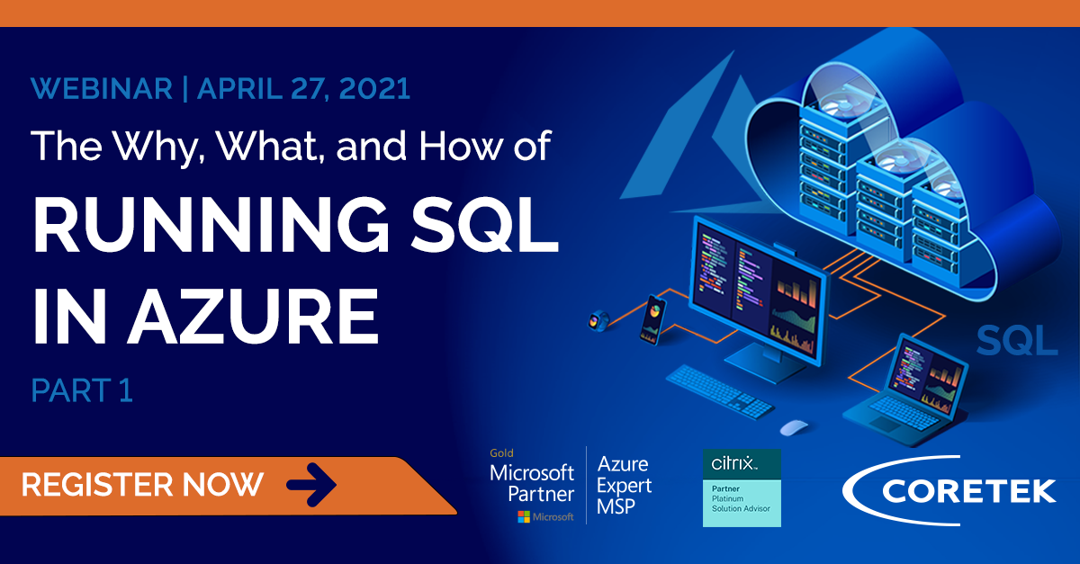 Webinar - The Why, What, and How of SQL on Microsoft Azure: Part 1