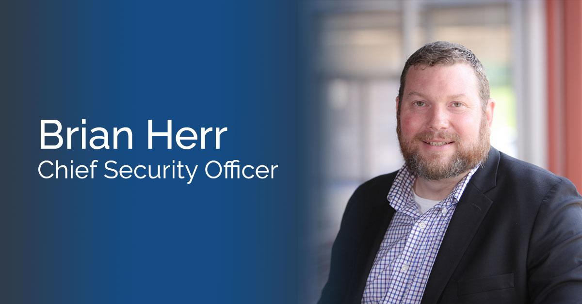 Brian Herr Joins Coretek as Chief Security Officer