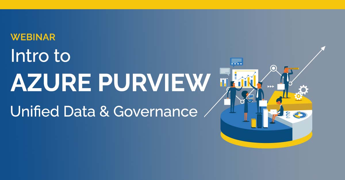 Intro to Azure Purview Unified Data and Governance