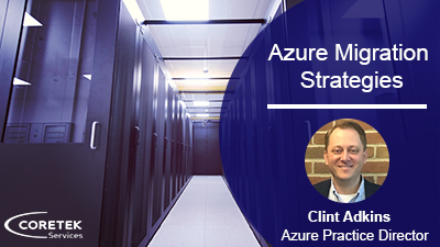 Azure Migration Strategies